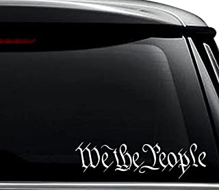 We The People Constution USA America Decal Sticker For Use On Laptop, Helmet, Car, Truck, Motorcycle, Windows, Bumper, Wall, and Decor Size- [6 inch] / [15 cm] Wide / Color- Matte White