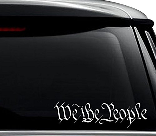 We The People Constution USA America Decal Sticker For Use On Laptop, Helmet, Car, Truck, Motorcycle, Windows, Bumper, Wall, and Decor Size- [10 inch] / [25 cm] Wide / Color- Matte White