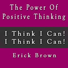 The Power of Positive Thinking Self Hypnosis & Guided Meditation