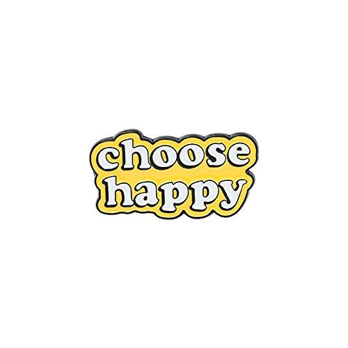Divertidas citas de esmalte pines personalizados elegir Happy You Are Worth It Broches diálogo insignia camisa denim solapa Pin bolsa joyería regalo
