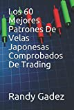 Los 60 Mejores Patrones De Velas Japonesas Comprobados De Trading