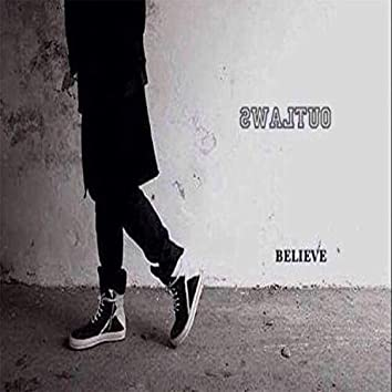 Believe (feat. Blue LAW$, Roguee & Kalonji LAW$)