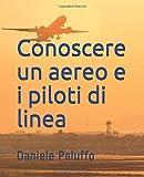 Conoscere un aereo e i piloti di linea