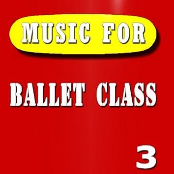 Music for Ballet Class, Vol. 3