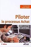 Piloter le processus achat - Les achats au service de la performance