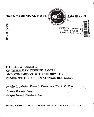 Flutter at Mach 3 of thermally stressed panels and comparison with theory for panels with edge rotational restraint (English Edition)