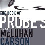 The Book of Probes: Marshall McLuhan, David Carson