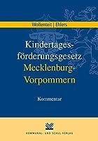 Kindertagesfrderungsgesetz Mecklenburg-Vorpommern: Kommentar