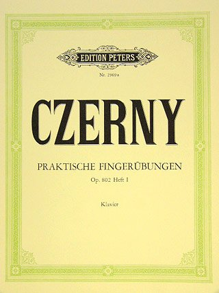 PRAKTISCHE FINGERUEBUNGEN 1 OP 802 - arrangiert für Klavier [Noten / Sheetmusic] Komponist: CZERNY CARL