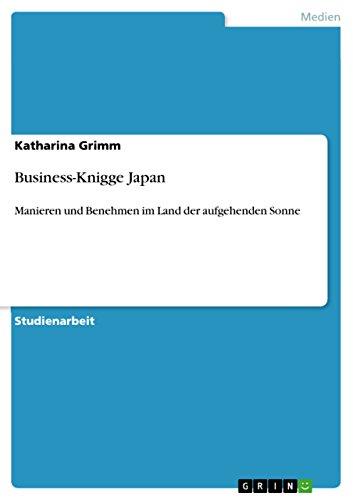 Business-Knigge Japan: Manieren und Benehmen im Land der aufgehenden Sonne