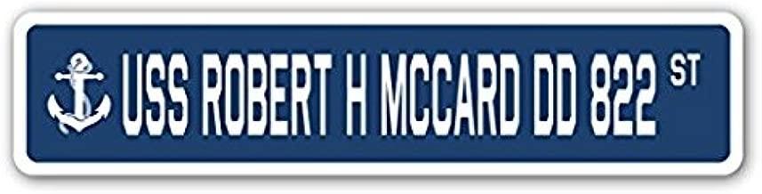 USS ROBERT H MCCARD DD 822 Street Sign Navy Ship Veteran Sailor Vet Usn Gift - Sticker Graphic - Auto, Wall, Laptop, Cell Sticker