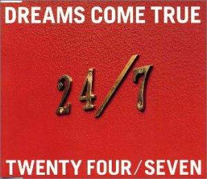 24/7-TWENTY FOUR/SEVEN-