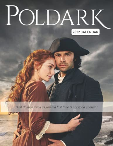 Poldark Calendar 2022: A great gift for friends, family, teachers and co-worker with 18-month Monthly Calendar
