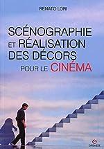 Scénographie et réalisation des décors pour le cinéma de Renato Lori