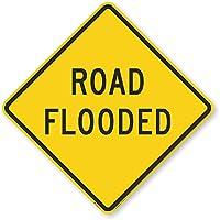 "Road Flooded、エンジニアグレード反射アルミニウムサイン、80mil、24"" x 24"""