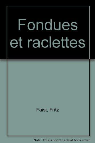 Fondues et raclettes (Cuis pour Tous)