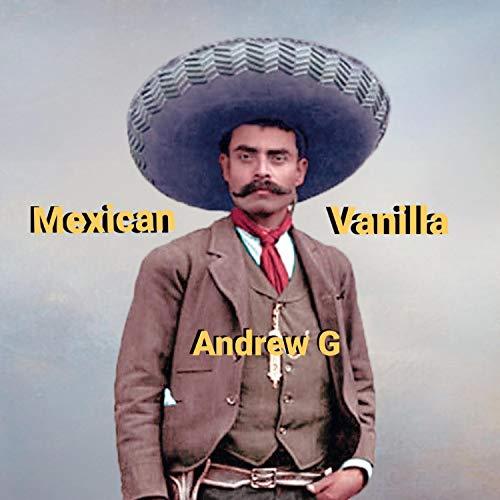 Mexican Vanilla [Explicit]