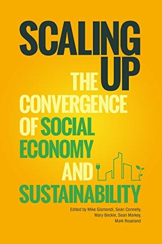 Scaling Up: The Convergence of Social Economy and Sustainability (Athabasca...