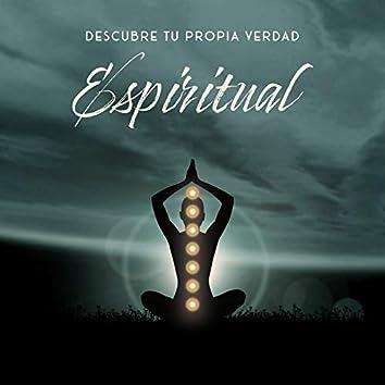 Descubre tu Propia Verdad Espiritual - Colección de Hipnotizante Música Tibetana Dedicada a la Meditación, Reflexiones, Tercer Ojo, Serenidad Relajación