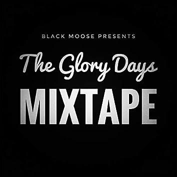 The Glory Days Mixtape