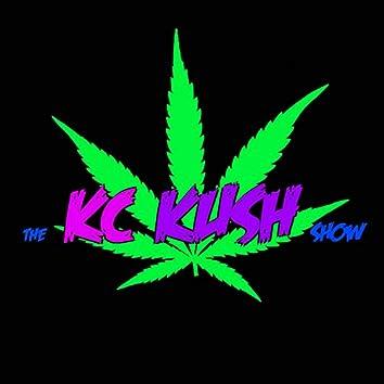 The K.C. Kush Show Theme