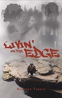 Livin' On The Edge by [Rodney Virgil]
