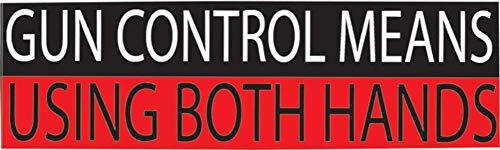 Wapencontrole Betekent het gebruik van beide handen Bumper Sticker Auto Decal Conservatieve Republikeinse 2e Amendement Ondersteuning Pro Gun