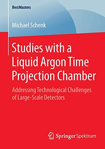 Studies with a Liquid Argon Time Projection Chamber: Addressing Technological Challenges of Large-Scale Detectors (BestMasters)