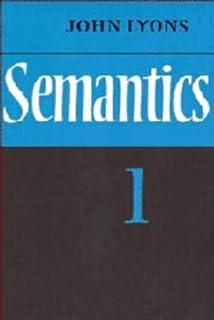 Semantics: Volume 1