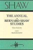 Shaw (The Annual of Bernard Shaw Studies)