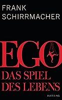 Schirrmacher, F: Ego