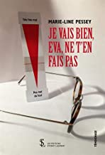 Je vais bien, Eva, ne t'en fais pas (French Edition)