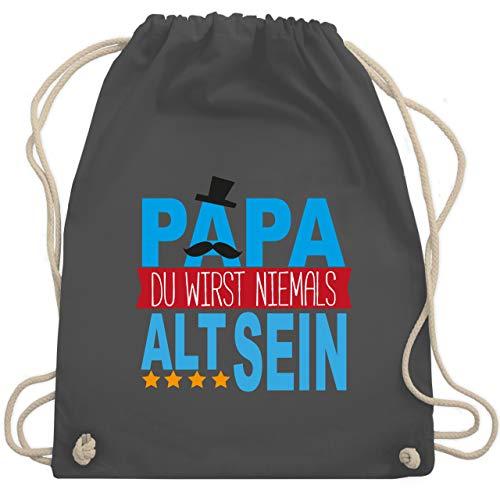 Shirtracer Vatertagsgeschenk Papa Tochter & Sohn Kinder - Papa Du wirst niemals alt sein - Unisize - Dunkelgrau - Familie - WM110 - Turnbeutel und Stoffbeutel aus Baumwolle