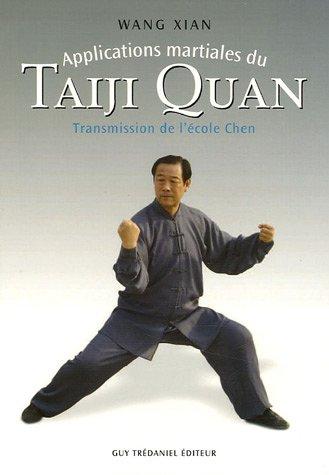 Applications martiales du Taiji quan : Transmission de l'école Chen