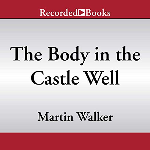 The Body in the Castle Well                   By:                                                                                                                                 Martin Walker                               Narrated by:                                                                                                                                 Robert Ian Mackenzie                      Length: 10 hrs and 51 mins     28 ratings     Overall 4.5