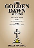 The Golden Dawn Audios: Mantram & Breathing, the Middle Pillare Ritual (Religion & Magic Series)