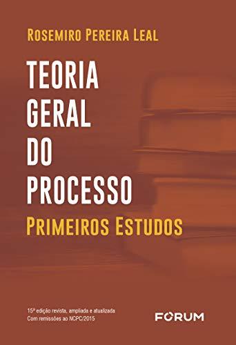Teoria geral do processo: Primeiros estudos