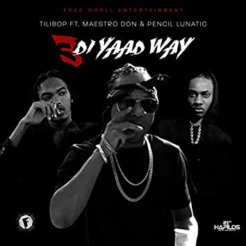 3 Di Yaad Way