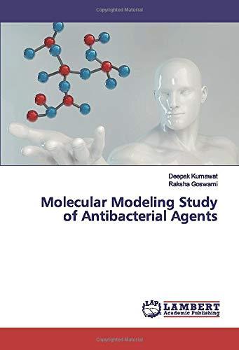 Molecular Modeling Study of Antibacterial Agents