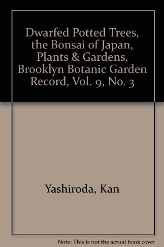 Dwarfed Potted Trees, the Bonsai of Japan, Plants & Gardens, Brooklyn Botanic Garden Record, Vol. 9, No. 3