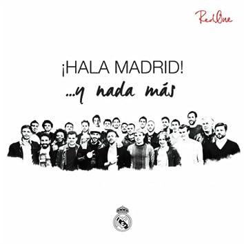 Hala Madrid ...y nada más