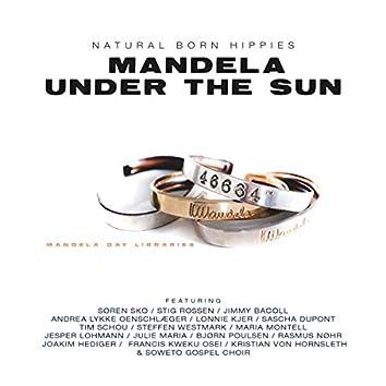 Mandela Under the Sun (The Danish Edition)
