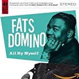 Songtexte von Fats Domino - All By Myself