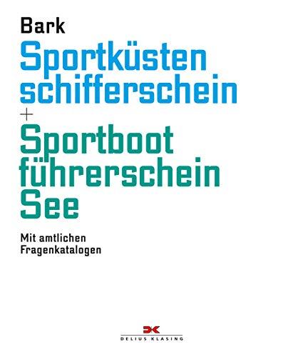Sportküstenschifferschein & Sportbootführerschein See: Mit amtlichen Fragenkatalogen