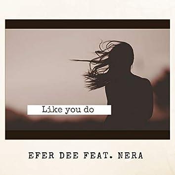 Like You Do (Main Mix)
