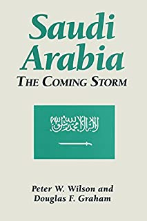 Saudi Arabia: The Coming Storm (Hong Kong Becoming China: The) (English Edition)