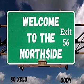 Welcome To The Northside