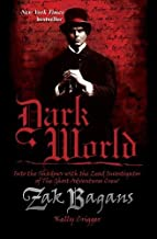 Dark World: Into the Shadows with the Lead Investigator of The Ghost Adventures Crew (1)