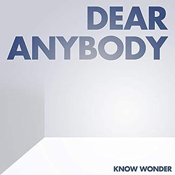 Dear Anybody