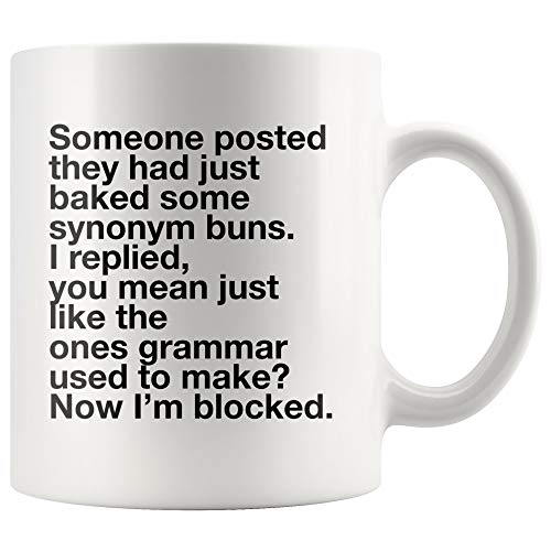 DKISEE Grammar Mug Someone Posted They Had Just Baked Some Synonym Buns Funny Gifts For Grammar Police English Teachers Ceramic Coffee Mug Large Mug 15oz